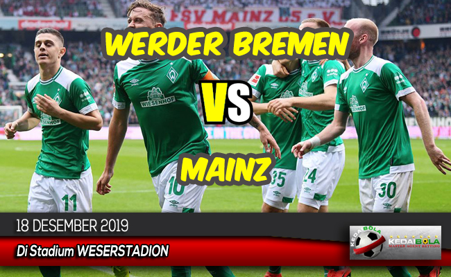 Prediksi Skor Bola Werder Bremen vs Mainz 18 Desember 2019