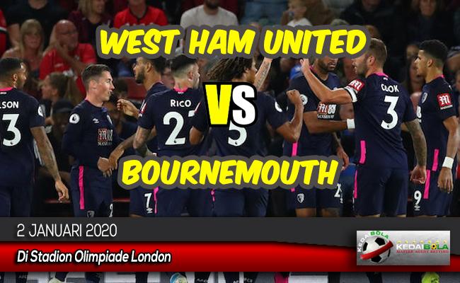 Prediksi Skor Bola West Ham United vs Bournemouth 2 Januari 2020