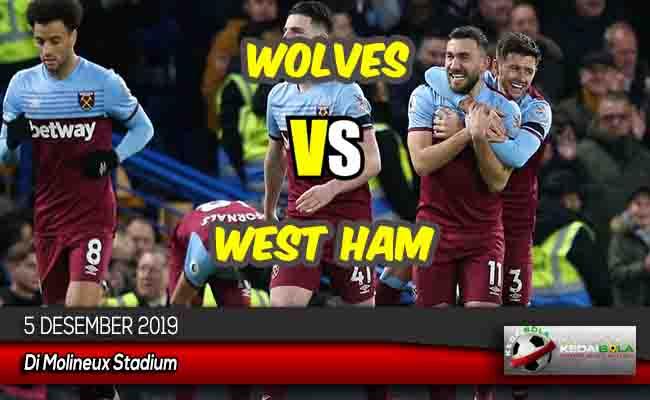 Prediksi Skor Bola Wolves vs West Ham 5 Desember 2019