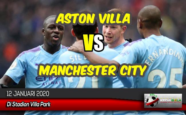 Prediksi Skor Bola Aston Villa vs Manchester City 12 Januari 2020