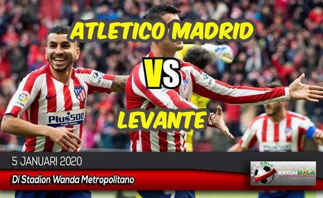 Prediksi Skor Bola Atletico Madrid vs Levante 5 Januari 2020