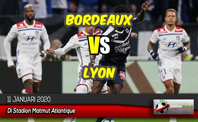 Prediksi Skor Bola Bordeaux vs Lyon 11 Januari 2020