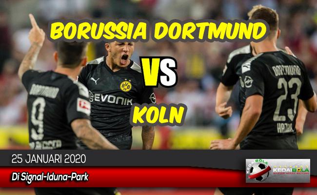 Prediksi Skor Bola Borussia Dortmund vs Koln 25 Januari 2020