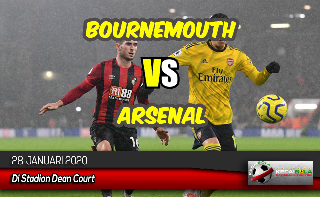 Prediksi Skor Bola Bournemouth vs Arsenal 28 Januari 2020