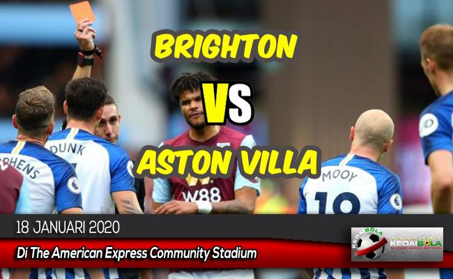 Prediksi Skor Bola Brighton vs Aston Villa 18 Januari 2020
