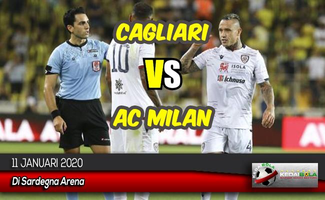 Prediksi Skor Bola Cagliari vs AC Milan 11 Januari 2020