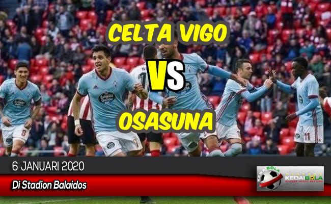 Prediksi Skor Bola Celta Vigo vs Osasuna 6 Januari 2020