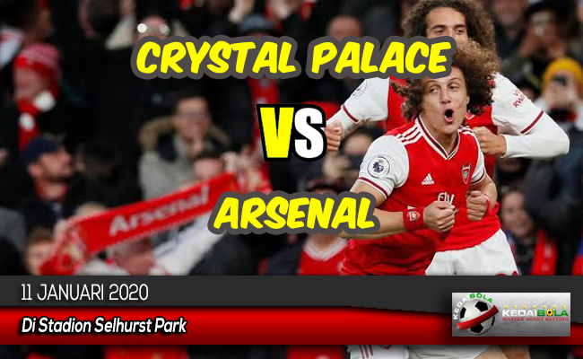 Prediksi Skor Bola Crystal Palace vs Arsenal 11 Januari 2020