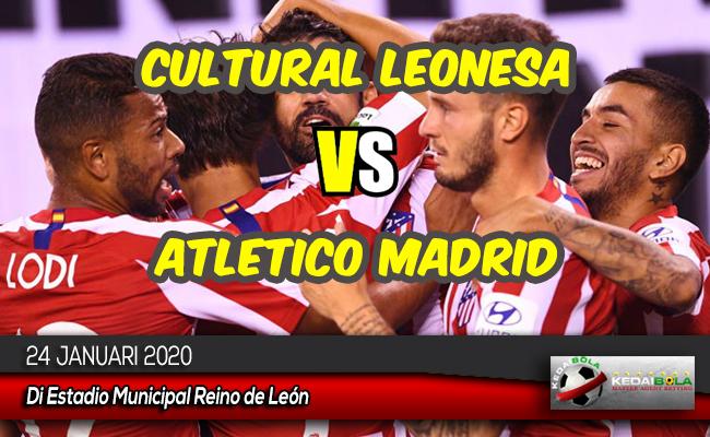 Prediksi Skor Bola Cultural Leonesa vs Atletico Madrid 24 Januari 2020