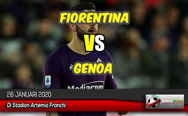Prediksi Skor Bola Fiorentina vs Genoa 26 Januari 2020