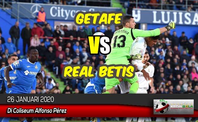 Prediksi Skor Bola Getafe vs Real Betis 26 Januari 2020