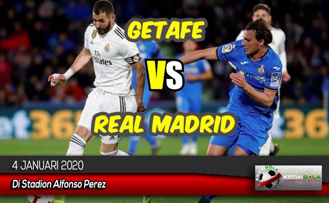 Prediksi Skor Bola Getafe vs Real Madrid 4 Januari 2020