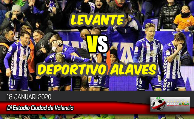 Prediksi Skor Bola Levante vs Deportivo Alaves 18 Januari 2020