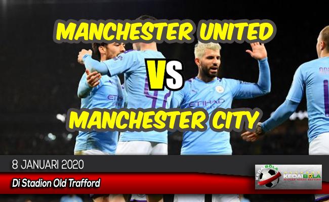 Prediksi Skor Bola Manchester United vs Manchester City 8 Januari 20