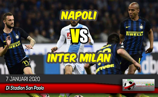 Prediksi Skor Bola Napoli vs Inter Milan 7 Januari 2020
