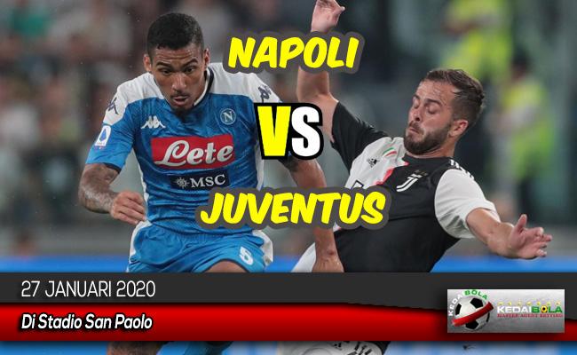 Prediksi Skor Bola Napoli vs Juventus 27 Januari 2020