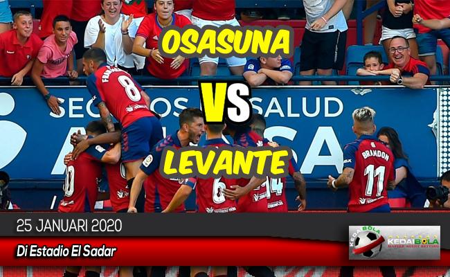 Prediksi Skor Bola Osasuna vs Levante 25 Januari 2020