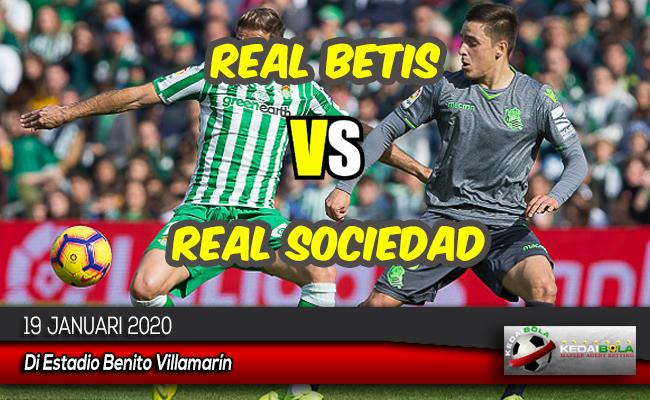 Prediksi Skor Bola Real Betis vs Real Sociedad 19 Januari 2020