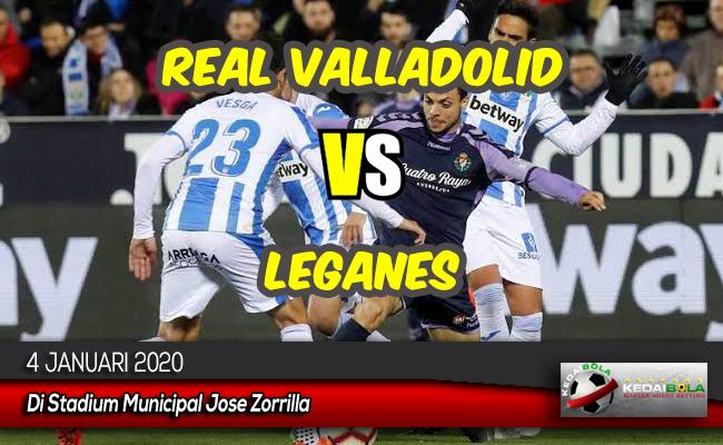 Prediksi Skor Bola Real Valladolid vs Leganes 4 Januari 2020