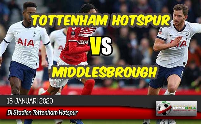 Prediksi Skor Bola Tottenham Hotspur vs Middlesbrough 15 Januari 2020