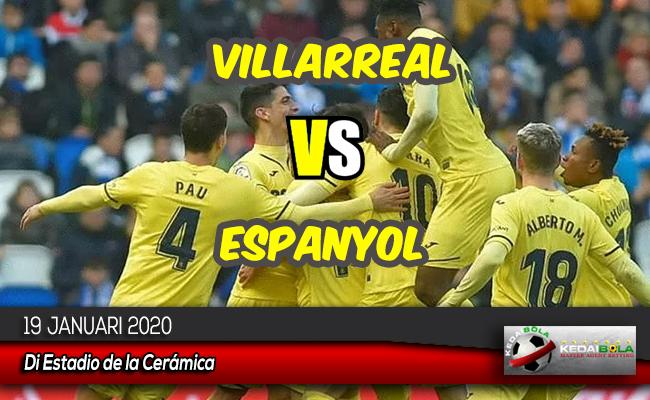 Prediksi Skor Bola Villarreal vs Espanyol 19 Januari 2020