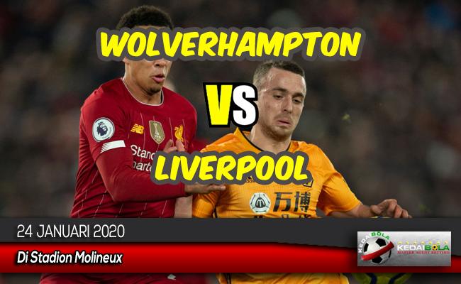 Prediksi Skor Bola Wolverhampton vs Liverpool 24 Januari 2020