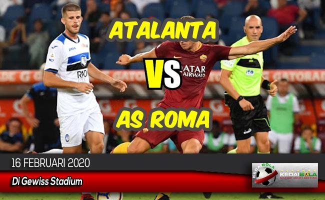 Prediksi Skor Bola Atalanta vs AS Roma 16 Februari 2020