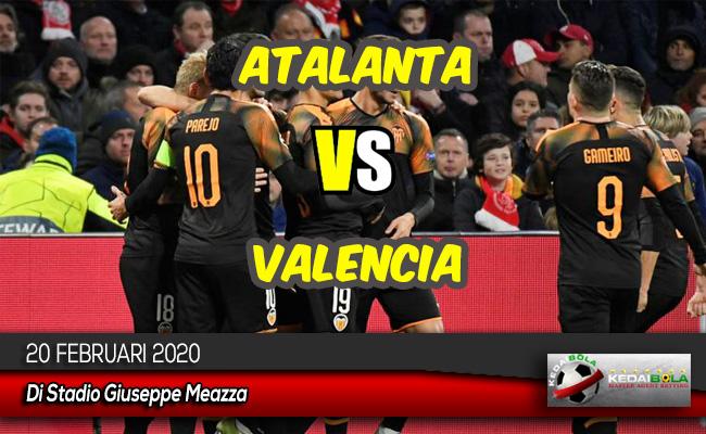 Prediksi Skor Bola Atalanta vs Valencia 20 Februari 2020