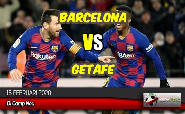 Prediksi Skor Bola Barcelona vs Getafe 15 Februari 2020