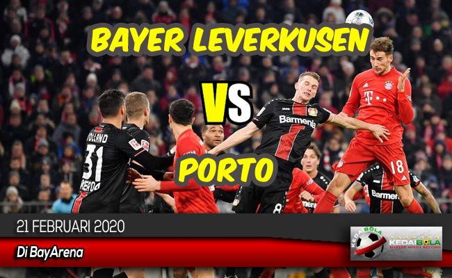 Prediksi Skor Bola Bayer Leverkusen vs Porto 21 Februari 2020