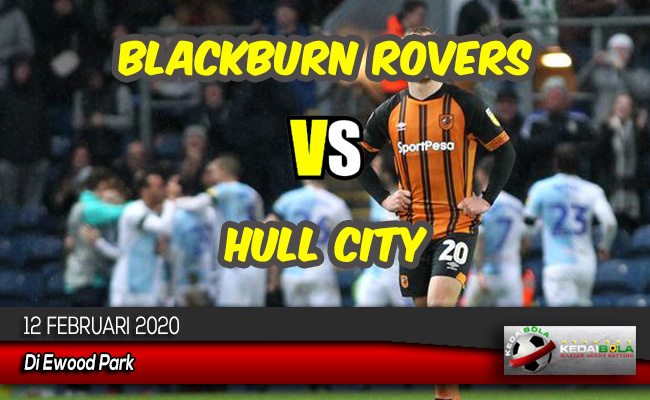Prediksi Skor Bola Blackburn Rovers vs Hull City 12 Februari 2020