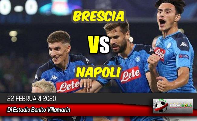 Prediksi Skor Bola Brescia vs Napoli 22 Februari 2020