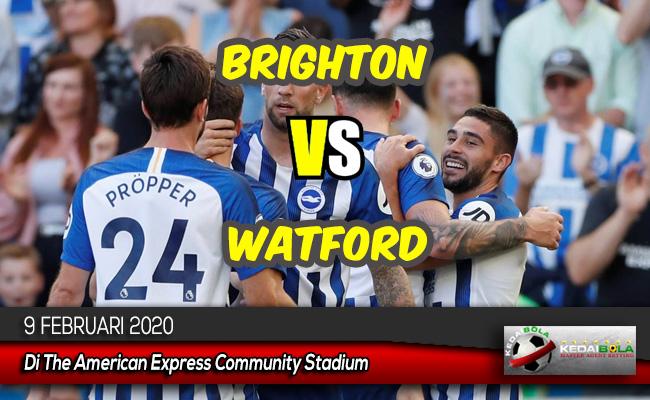 Prediksi Skor Bola Brighton vs Watford 9 Februari 2020