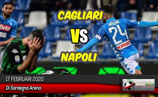 Prediksi Skor Bola Cagliari vs Napoli 17 Februari 2020