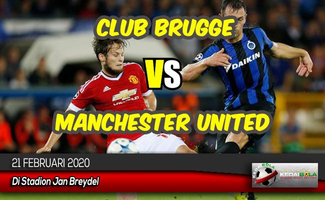 Prediksi Skor Bola Club Brugge vs Manchester United 21 Februari 2020