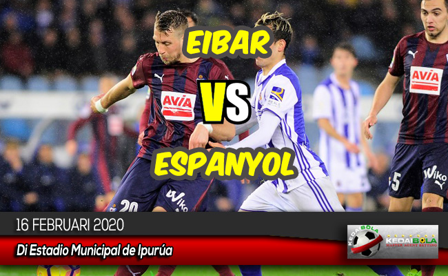 Prediksi Skor Bola Eibar vs Espanyol 16 Februari 2020