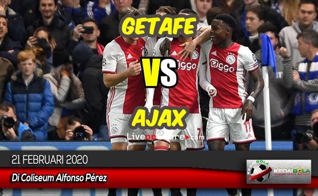 Prediksi Skor Bola Getafe vs Ajax 21 Februari 2020