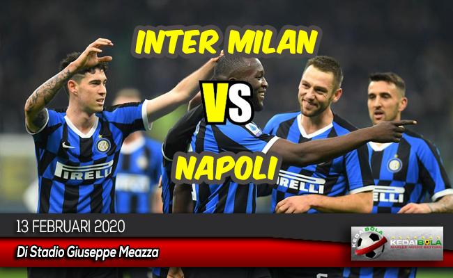 Prediksi Skor Bola Inter Milan vs Napoli 13 Februari 2020