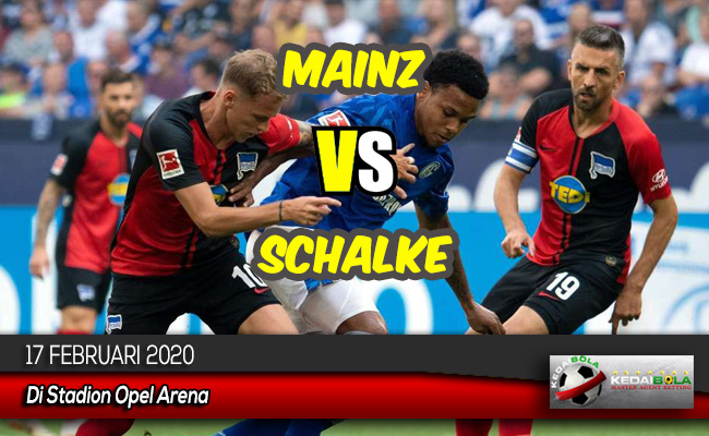 Prediksi Skor Bola Mainz vs Schalke 17 Februari 2020