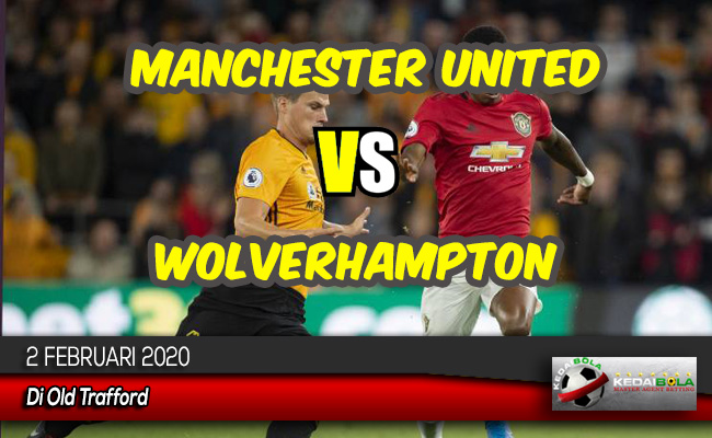 Prediksi Skor Bola Manchester United vs Wolverhampton 2 Februari 2020