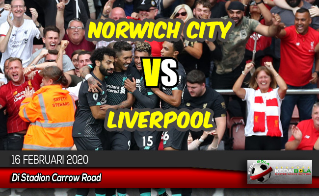 Prediksi Skor Bola Norwich City vs Liverpool 16 Februari 2020