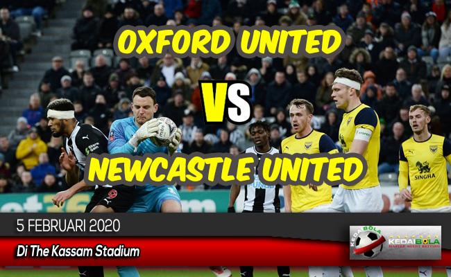 Prediksi Skor Bola Oxford United vs Newcastle United 5 Februari 2020