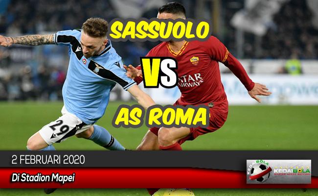 Prediksi Skor Bola Sassuolo vs AS Roma 2 Februari 2020