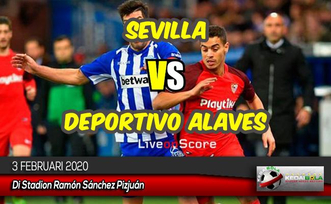 Prediksi Skor Bola Sevilla vs Deportivo Alaves 3 Februari 2020