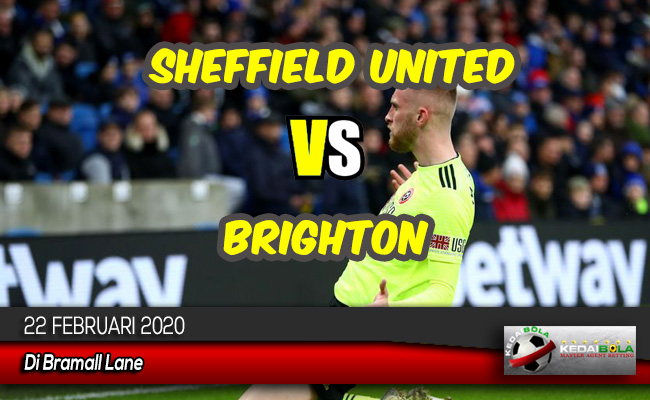 Prediksi Skor Bola Sheffield United vs Brighton 22 Februari 2020