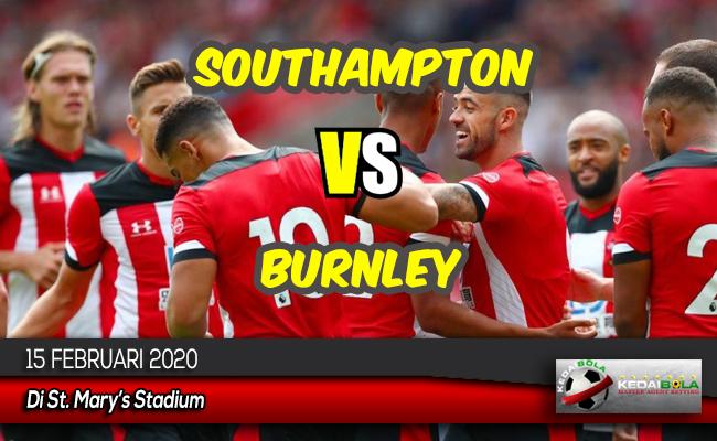 Prediksi Skor Bola Southampton vs Burnley 15 Februari 2020