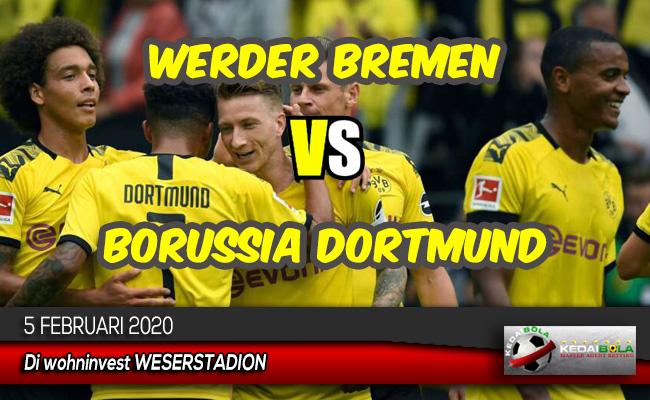 Prediksi Skor Bola Werder Bremen vs Borussia Dortmund 5 Februari 2020